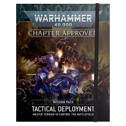 Pre-Order Chapter Approved: Tactical Deployment Mission Pack
