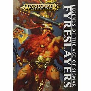 Legends of the Age of Sigmar: Fyreslayers